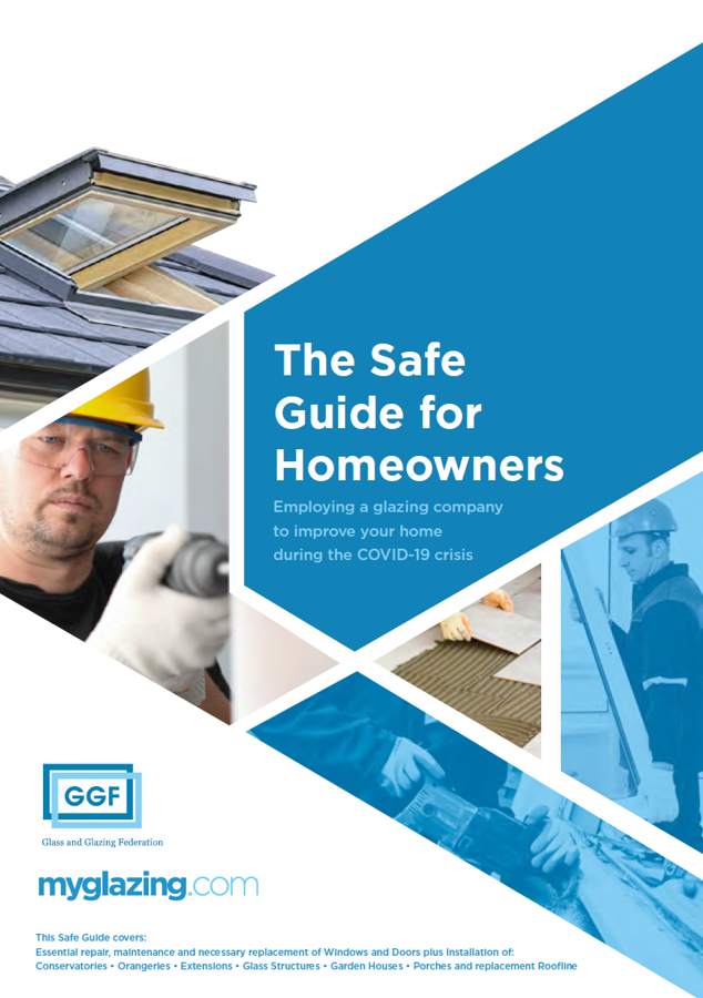 GGF The Safe Guide for Homeowners employing a glazing company to improve your home during the COVID-19 crisis